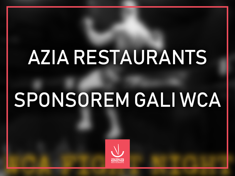 Azia Restaurants sponsorem Gali WCA Fight Night