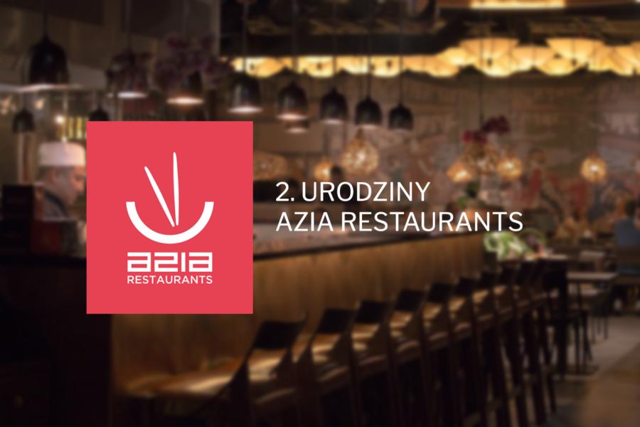 Drugie urodziny Azia Restaurants!