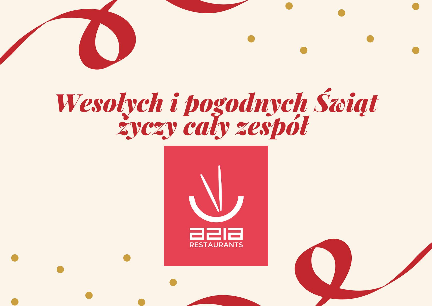 Wesołych Świąt życzy zespół Azia Restaurants!